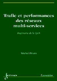 Télécharger le livre : Trafic et performances des réseaux multi-services