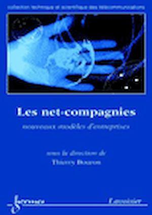 Téléchargez le livre :  Net-compagnies : nouveaux modèles d'entreprises