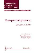Télécharger le livre :  Temps-fréquence. Concepts et outils