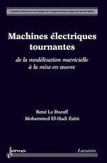 Télécharger le livre :  Machines électriques tournantes. De la modélisation matricielle à la mise en œuvre