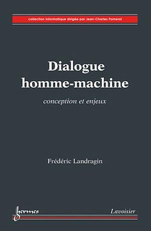 Téléchargez le livre :  Dialogue homme-machine
