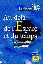 Télécharger le livre :  Au-delà de l'espace et du temps
