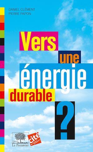 Téléchargez le livre :  Vers une énergie durable