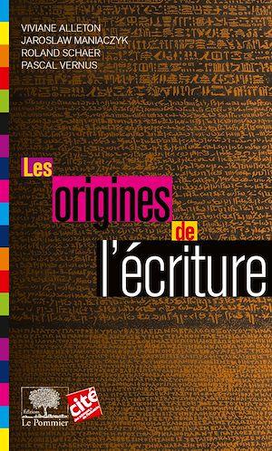 Téléchargez le livre :  Les Origines de l'écriture