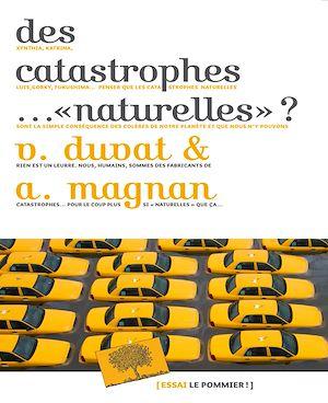 """Téléchargez le livre :  Des catastrophes… """"naturelles"""" ?"""