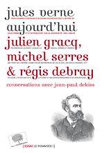 Télécharger le livre :  Jules Verne aujourd'hui