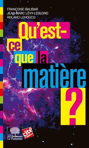 Téléchargez le livre :  Qu'est-ce que la matière ?