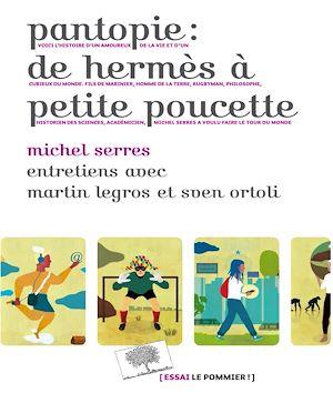 Téléchargez le livre :  Pantopie : de Hermès à petite poucette