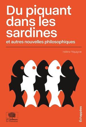 Téléchargez le livre :  Du piquant dans les sardines