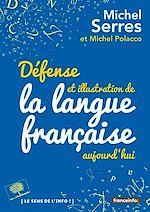 Télécharger le livre :  Défense et illustration de la langue française, aujourd'hui