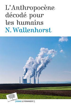 Téléchargez le livre :  L'Anthropocène décodé pour les humains