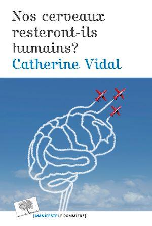 Téléchargez le livre :  Nos cerveaux resteront-ils humains ?