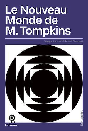 Téléchargez le livre :  Le Nouveau Monde de M. Tompkins