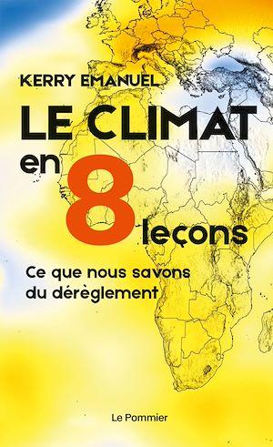 Téléchargez le livre :  Le climat en 8 leçons