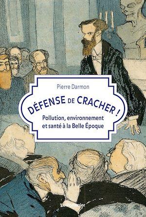 Téléchargez le livre :  Défense de cracher !