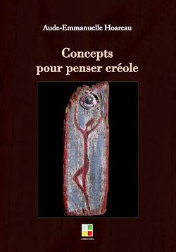 Téléchargez le livre numérique:  Concepts pour penser créole