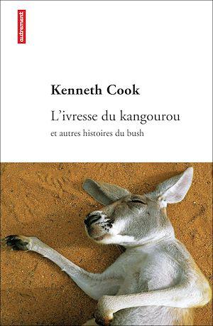 Téléchargez le livre :  L'Ivresse du kangourou et autres histoires du bush
