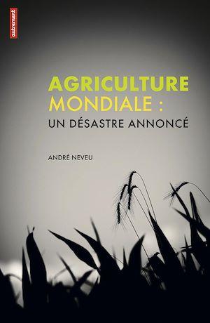 Téléchargez le livre :  Agriculture mondiale