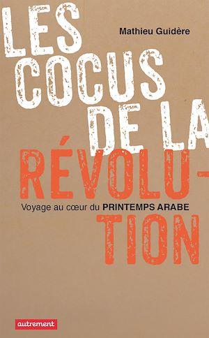 Téléchargez le livre :  Les cocus de la révolution