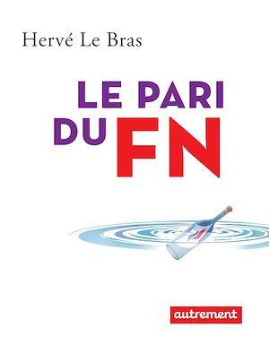 Téléchargez le livre :  Le pari du FN