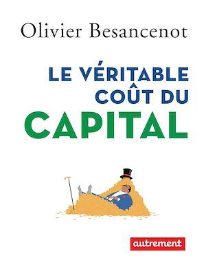 Téléchargez le livre :  Le véritable coût du capital
