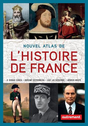 Téléchargez le livre :  Nouvel atlas de l'Histoire de France
