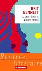 Télécharger le livre :  Le cœur battant de nos mères