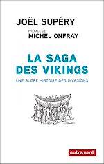 Télécharger le livre :  La saga des Vikings. Une autre histoire des invasions
