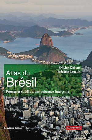 Téléchargez le livre :  Atlas du Brésil. Promesses et défis d'une puissance émergente
