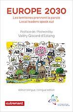 Télécharger le livre :  Europe 2030. Les territoires prennent la parole / Local leaders speak out