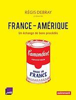 Télécharger le livre :  France-Amérique. 12 rencontres inattendues