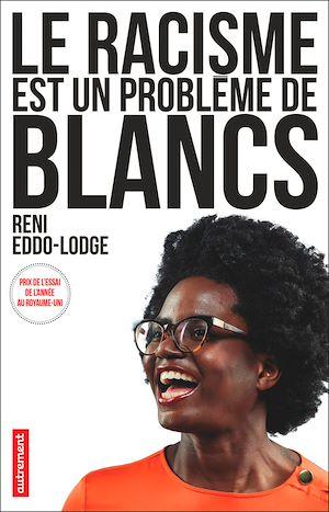 Téléchargez le livre :  Le racisme est un problème de Blancs