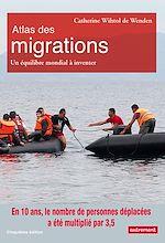 Télécharger le livre :  Atlas des migrations. Un équilibre mondial à inventer