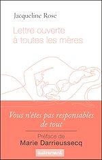 Télécharger le livre :  Lettre ouverte à toutes les mères