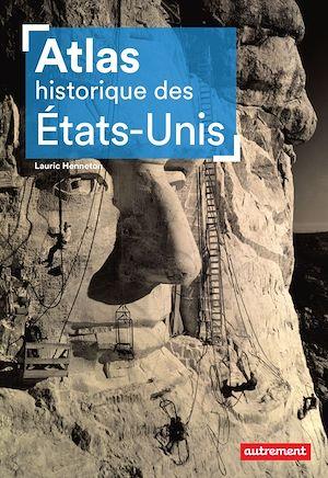 Téléchargez le livre :  Atlas historiques des États-Unis