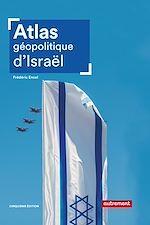 Télécharger le livre :  Atlas géopolitique d'Israël