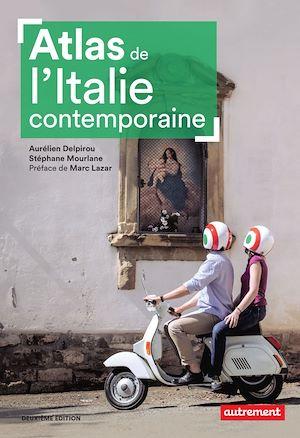 Téléchargez le livre :  Atlas de l'Italie contemporaine