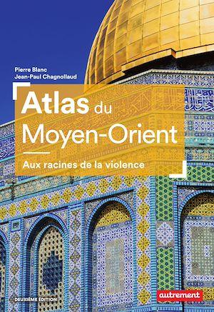 Téléchargez le livre :  Atlas du Moyen-Orient