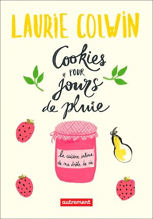 Téléchargez le livre :  Cookies pour jours de pluie