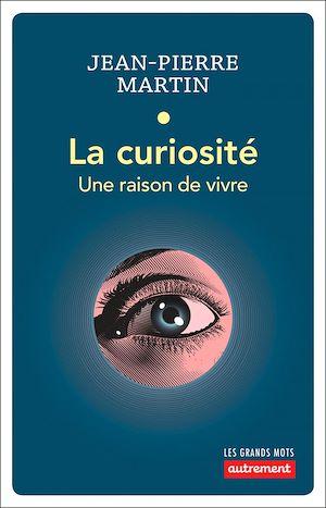 Téléchargez le livre :  La curiosité