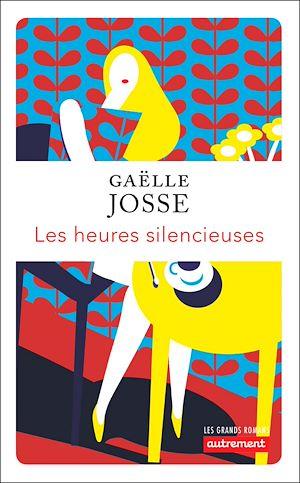 Téléchargez le livre :  Les Heures silencieuses