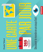 Télécharger le livre :  Une carte par jour. Comprendre le monde en un coup d'œil