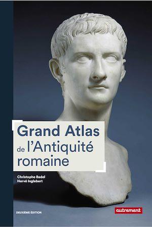 Téléchargez le livre :  Grand Atlas de l'Antiquité romaine