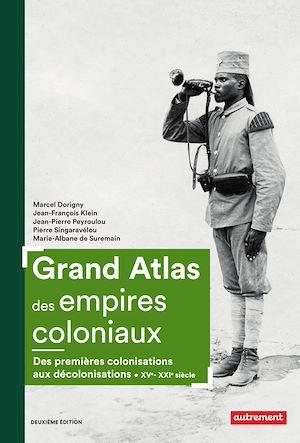 Téléchargez le livre :  Grand Atlas des empires coloniaux