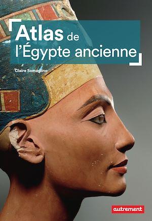 Téléchargez le livre :  Atlas de l'Égypte ancienne