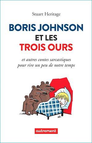 Téléchargez le livre :  Boris Johnson et les Trois Ours