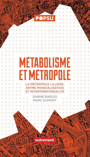 Téléchargez le livre :  Métabolisme et métropole