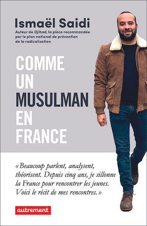 Téléchargez le livre :  Comme un musulman en France
