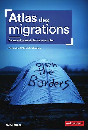 Téléchargez le livre :  Atlas des migrations. De nouvelles solidarités à costruire