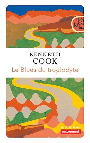 Téléchargez le livre :  Le Blues du troglodyte